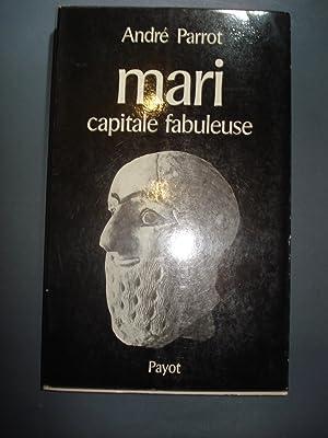 MARI. CAPITALE FABULEUSE: PERROT, André