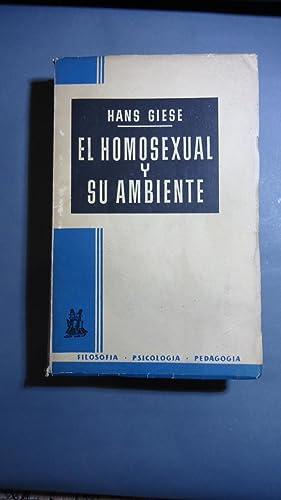 EL HOMOSEXUAL Y SU AMBIENTE: GIESE, Hans