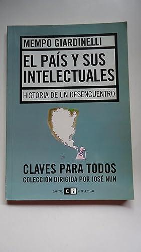 EL PAÍS Y SUS INTELECTUALES. HISTORIA DE UN DESENCUENTRO: GIARDINELLI, Mempo