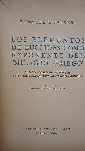 """LOS ELEMENTOS DE EUCLIDES COMO EXPONENTE DEL """"MILAGRO GRIEGO"""". ENSAYO SOBRE LAS ..."""