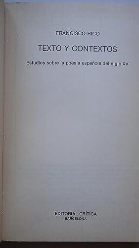 TEXTO Y CONTEXTOS. ESTUDIO SOBRE LA LITERATURA ESPAÑOLA DEL SIGLO XV: RICO, Francisco