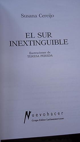 EL SUR INEXTINGUIBLE: CEREIJO, Susana