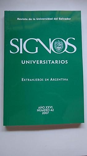 EXTRANJEROS EN LA ARGENTINA: SIGNOS. REVISTA DE LA UNIVERSIDAD DEL SALVADOR. A�O XXVI. N�42