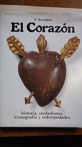 EL CORAZÓN. HISTORIA, SIMBOLISMO, ICONOGRAFÍA Y ENFERMEDADES: BOYADJIAN, N.