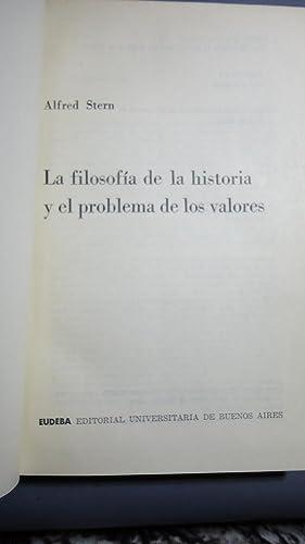 LA FILOSOFÍA DE LA HISTORIA Y EL PROBLEMA DE LOS VALORES: STERN, Alfred
