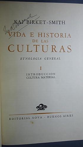VIDA E HISTORIA DE LAS CULTURAS. ETNOLOGÍA GENERAL: BIRKET-SMITH, Kaj