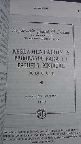 EL AVE FENIX. EL RENACIMIENTO DEL SINDICALISMO PERONISTA ENTRE LA LIBERTADORA Y LAS 62 ...