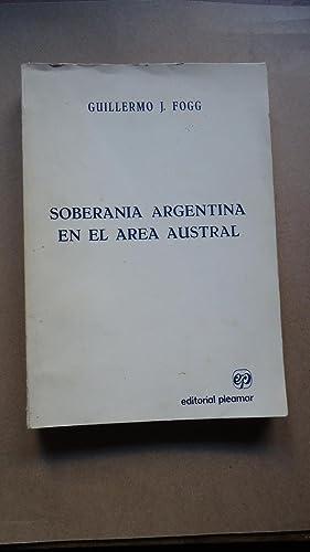 SOBERANÍA ARGENTINA EN EL ÁREA AUSTRAL: FOGG, Guillermo J.
