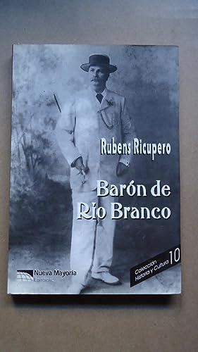 BARÓN DE RÍO BRANCO: RICUPERO, Rubens