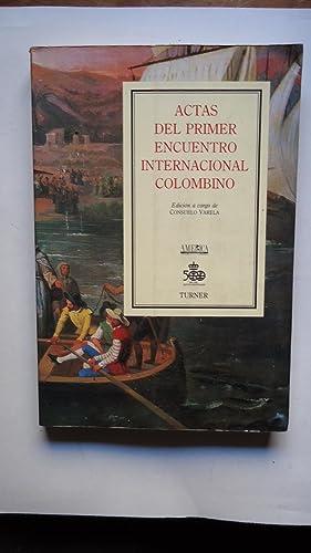 ACTAS DEL PRIMER ENCUENTRO INTERNACIONAL COLOMBINO: VARELA, Consuelo (Edición)