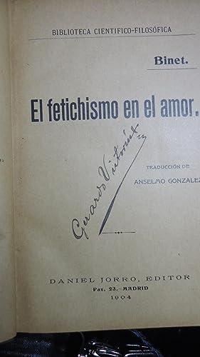 EL FETICHISMO EN EL AMOR.: BINET