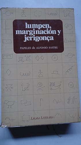LUMPEN, MARGINACIÓN Y JERIGONCA O TRATADO DE LUMEN, MARGINACIÓN Y JERINGONCA O INS&...