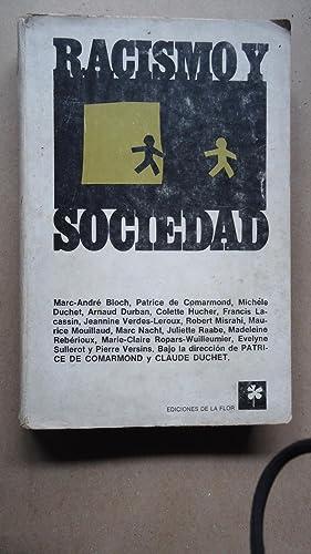RACISMO Y SOCIEDAD: DE COMARMOND, Patrice + DUCHET, Claude (Directores)