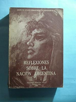 REFLEXIONES SOBRE LA NACION ARGENTINA.: CENTRO DE ESTUDIOS COMUNITARIOS Y PLANIFICACIÓN
