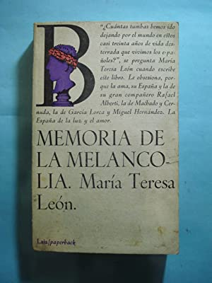 MEMORIA DE LA MELANCOLIA.: LEON, María Teresa