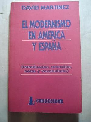 EL MODERNISMO EN AMERICA Y ESPAÑA.: MARTINEZ, David