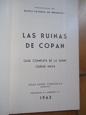 LAS RUINAS DE COPAN. GUIA COMPLETA DE LA GRAN CIUDAD MAYA. + GUIA PARA RECORRER LAS RUINAS DE COPAN...