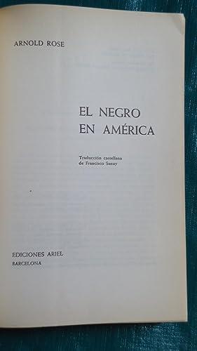 EL NEGRO EN AMERICA.: ROSE, Arnold
