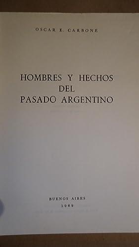 HOMBRES Y HECHOS DEL PASADO ARGENTINO: CARBONE, Oscar E.