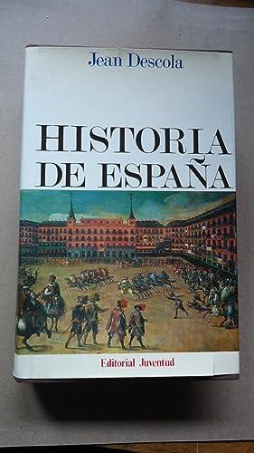 HISTORIA DE ESPAÑA: DESCOLA, Jean