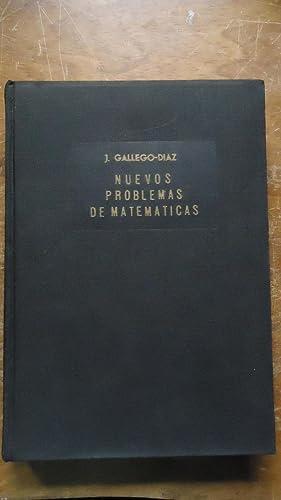 NUEVOS PROBLEMAS DE MATEMÁTICAS: GALLEGO-DÍAZ, J.