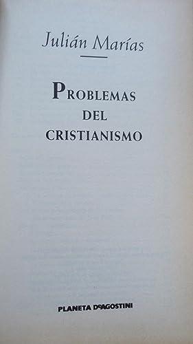 PROBLEMAS DEL CRISTIANISMO: MARÍAS, Julián