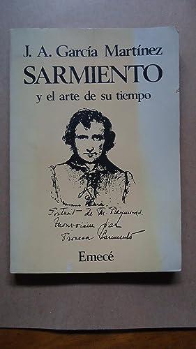 SARMIENTO Y EL ARTE DE SU TIEMPO: GARCÍA MARTÍNEZ, J. A.