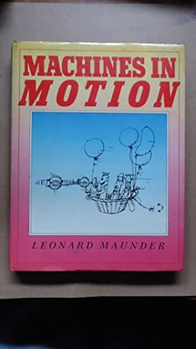 MACHINES IN MOTION: MAUNDER, Leonard