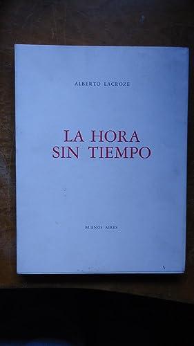 LA HORA SIN TIEMPO (POEMAS): LACROZE, Alberto