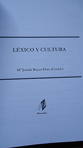 LÉXICO Y CULTURA: REYES, Mar�a Josefa (Coordinaci�n)