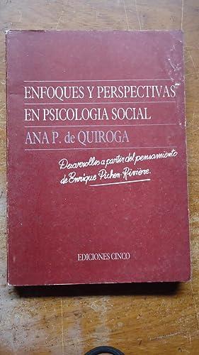 ENFOQUES Y PERSPECTIVAS EN PSICOLOGÍA SOCIAL. DESARROLLO A PARTIR DEL PENSAMIENTO DE ENRIQUE...