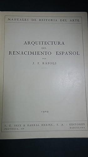 ARQUITECTURA DEL RENACIMIENTO ESPAÑOL: RÁFOLS, J. F.