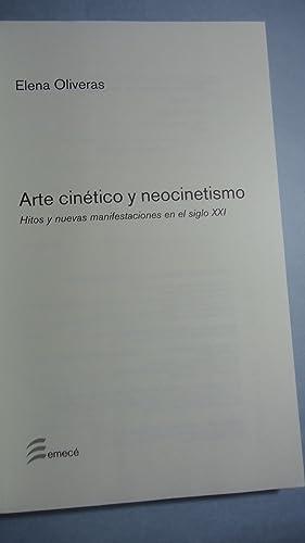 ARTE CINÉTICO Y NEOCINETISMO. HITOS Y NUEVAS MANIFESTACIONES EN EL SIGLO XXI: OLIVERAS, ...