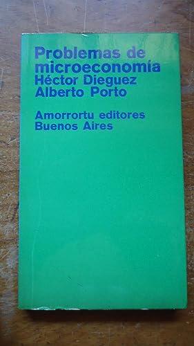 PROBLEMAS DE MICROECONOMÍA: DIEGUEZ, Héctor + PORTO, Alberto