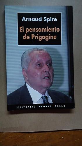 EL PENSAMIENTO DE PRIGOGINE: SPIRE, Arnaud