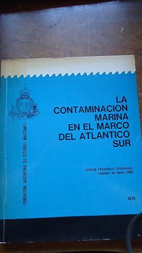 LA CONTAMINACIÓN MARINA EN EL MARCO DEL: SCHWARZ, Jorge Federico