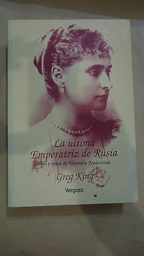 LA ÚLTIMA EMPERATRIZ DE RUSIA: KING, Greg