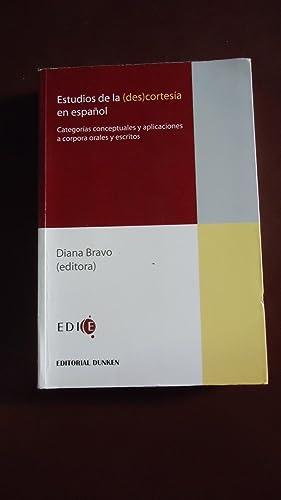ESTUDIOS DE LA (DES) CORTESÍA EN ESPAÑOL. CATEGORÍAS CONCEPTUALES Y ...