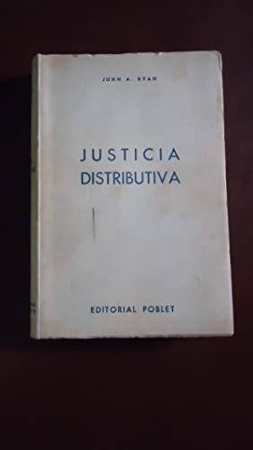 JUSTICIA DISTRIBUTIVA: RYAN, John A.