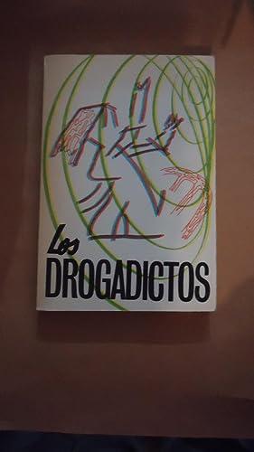 LOS DROGADICTOS. SU ESTUDIO. SU TRATAMIENTO. SU PREVENCIÓN: HANDLARZ, Mario Carlos
