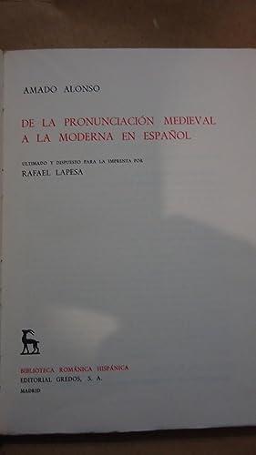 DE LA PRONUNCIACIÓN MEDIEVAL A LA MODERNA EN EL ESPAÑOL. (2 TOMOS-OBRA COMPLETA): ...