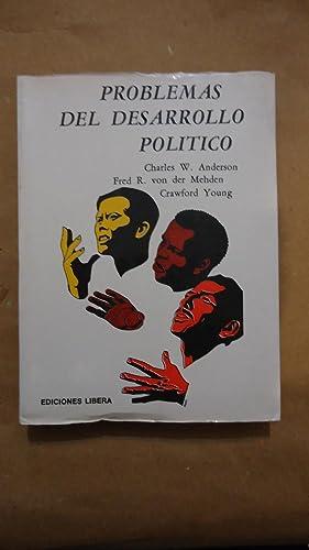 PROBLEMAS DE DESARROLLO POLÍTICO: ANDERSON, Charles W. + Von DER MEHDEN, Fred R.