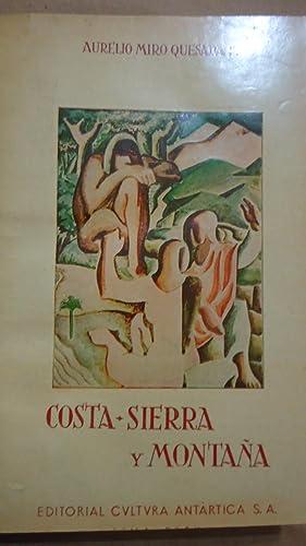 COSTA, SIERRA Y MONTAÑA: MIRO QUESADA, Aurelio