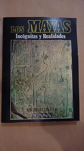 LOS MAYAS. INCÓGNITAS Y REALIDADES DE UNA CIVILIZACIÓN PERDIDA: COE, Michael D.