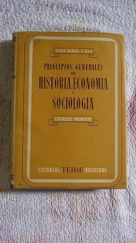 PRINCIPIOS GENERALES DE HISTORIA, ECONOMÍA Y SOCIOLOGÍA: MORAZÉ, Charles
