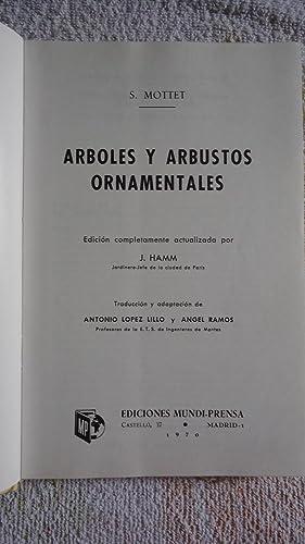 ÁRBOLES Y ARBUSTOS ORNAMENTALES: MOTTET, S. + J.HAMM
