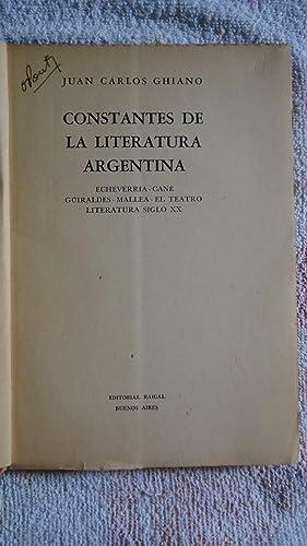 CONSTANTES DE LA LITERATURA ARGENTINA. ECHEVERRÍA. CANÉ. GÜIRALDES. MALLEA. EL ...