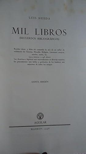 MIL LIBROS (RECUERDOS BIBLIOGRÁFICOS): NUEDA, Luis