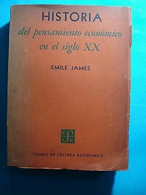 HISTORIA DEL PENSAMIENTO ECONÓMICO EN EL SIGLO XX: JAMES, Emile