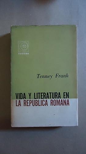 VIDA Y LITERATURA EN LA REPÚBLICA ROMANA: FRANK, Tenney